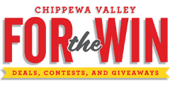 Chippewa Valley For the Win - Deals, Contests and Giveaways